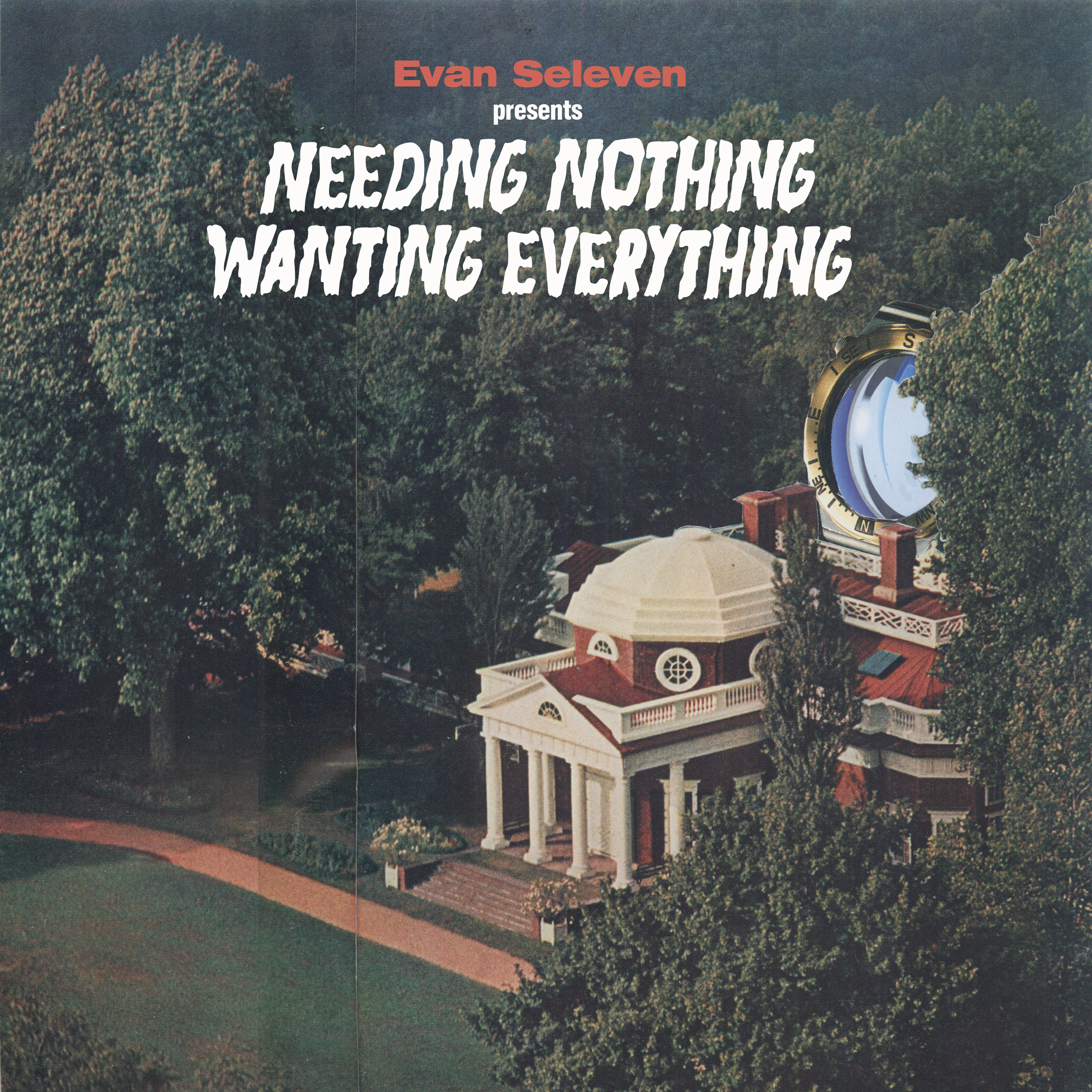 Evan Seleven - Needing nothing Wanting Everything